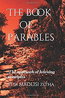 The book of parables: The approach of learning principles