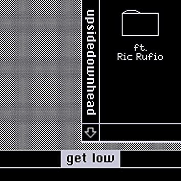 get low ft. Ric Rufio
