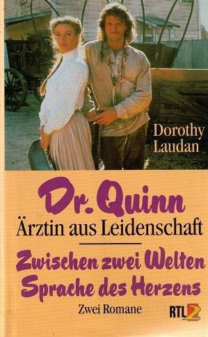 Dr. Quinn Ärztin aus Leidenschaft: Zwischen zwei Welten - Spache des Herzens
