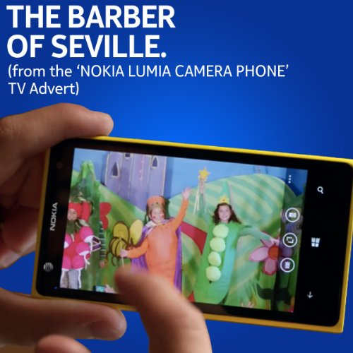 The Barber of Seville (from the 'Nokia Lumia Camera Phone' TV advert) [Excerpt]