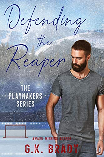 Defending the Reaper: A Standalone Steamy Sports Romance (The Playmakers Series Hockey Romances Book 5) (English Edition)