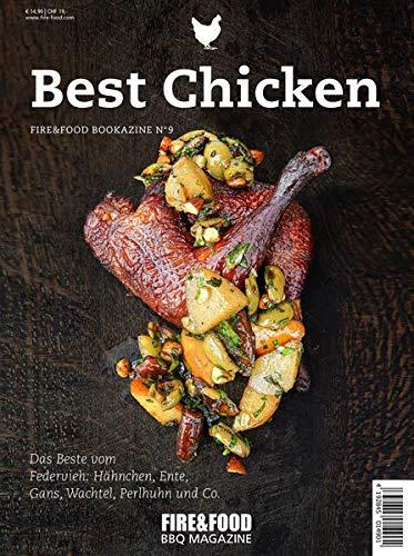 Best Chicken: FIRE&FOOD Bookazine No 9: FIRE & FOOD Bookazine N° 9