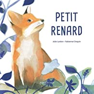 Petit renard par Julie Lardon