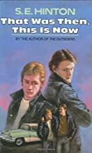 That Was Then, This Is Now by Hinton, S. E. (1971) Hardcover
