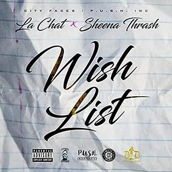 Wishlist (feat. La Chat)