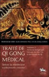 Traité de Qi Gong médical - Alchimie énergétique