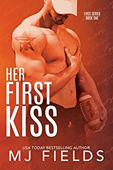Her First Kiss: Londons story (Firsts series Book 1) by [MJ Fields]