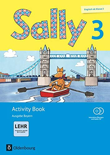 Sally - Englisch ab Klasse 3 - Ausgabe Bayern (Neubearbeitung) - 4. Jahrgangsstufe: Activity Book mit interaktiven Übungen - Mit CD-ROM, Audio-CD und Portfolio-Heft