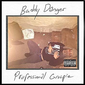 Professional Groupie [Deluxe]