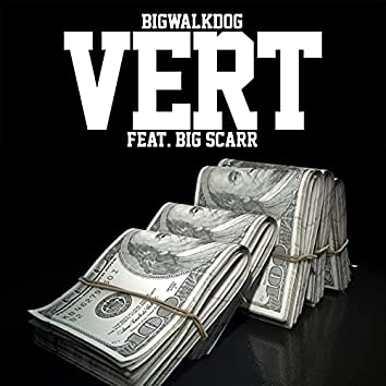 Vert (feat. Big Scarr)