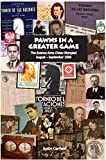 Pawns In A Greater Game: The Buenos Aires Chess Olympiad, August - September 1939-Corfield, Justin