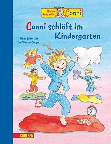 Conni-Bilderbücher: Conni schläft im Kindergarten von Liane Schneider (September 2010) Gebundene Ausgabe