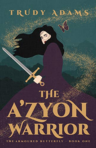 The A'zyon Warrior (The Armoured Butterfly Book 1) (English Edition)