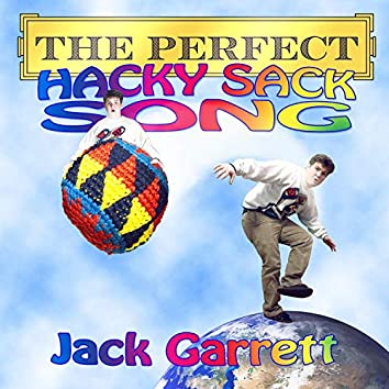 The Perfect Hacky Sack Song