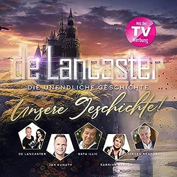 De Lancaster - Die unendliche Geschichte (Unsere Geschichte!)
