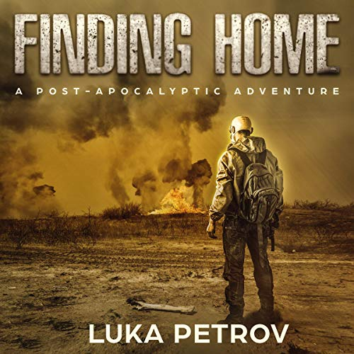 Finding Home: A Post-Apocalyptic Adventure (Lowlander) cover art