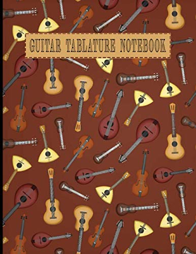 Guitar Tablature Notebook: Design With Music And Musical Instruments Guitar Tab Book Blank For Guitar Composing Guitar Music Notes And Perfect Gifts For Guitar Lovers