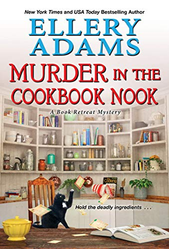Murder in the Cookbook Nook: A Southern Culinary Cozy Mystery for Book Lovers (A Book Retreat Mystery 7) by [Ellery Adams]