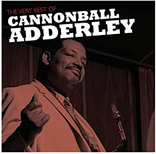 Very Best of Cannonball Adderley