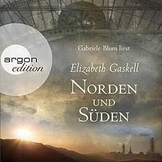 Norden und Süden                   Autor:                                                                                                                                 Elizabeth Gaskell                               Sprecher:                                                                                                                                 Gabriele Blum                      Spieldauer: 19 Std. und 59 Min.     336 Bewertungen     Gesamt 4,2