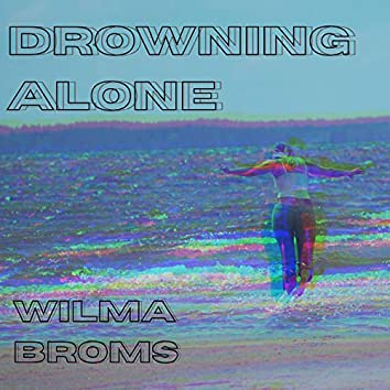 Drowning Alone