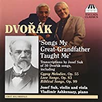 Songs My Great-Grandfather Taught Me by DVOR?K / SUK (2010-04-13)