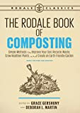 The Rodale Book of Composting, Newly Revised and Updated: Simple Methods to Improve Your Soil,...