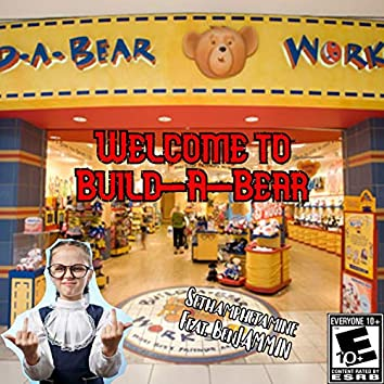 Welcome to Build-A-Bear (Deepthroat Parody) [feat. Benjammin]