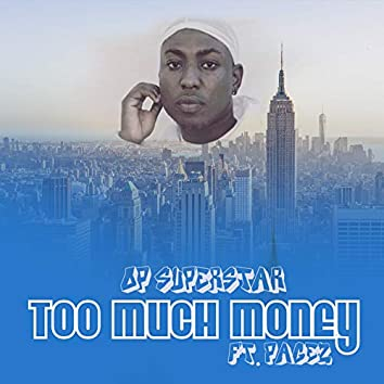 Too Much Money (feat. Pagez)