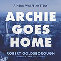 Archie Goes Home (Nero Wolfe Mysteries)