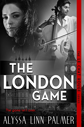 The London Game (The Le Chat Rouge Series Book 3) (English Edition)