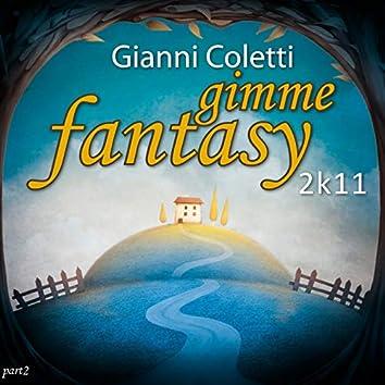 Gimme Fantasy 2k11, Pt. 2