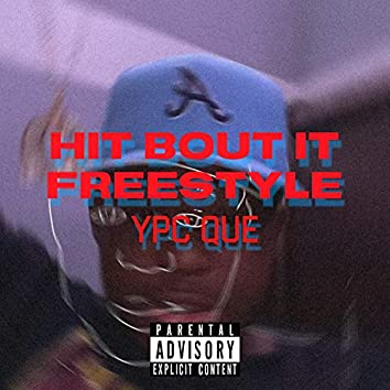 Hit Bout It Freestyle