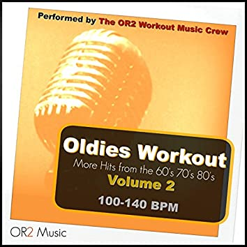 Oldies Workout, Vol. 2 (Hits from the 60's, 70's and 80's)