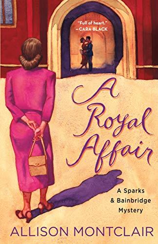 Image of A Royal Affair: A Sparks & Bainbridge Mystery (Sparks & Bainbridge Mystery, 2)