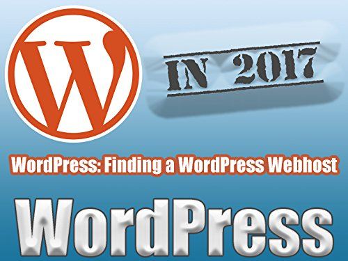 WordPress: Finding a WordPress Webhost