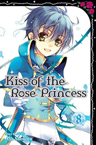 Kiss of the Rose Princess Volume 8