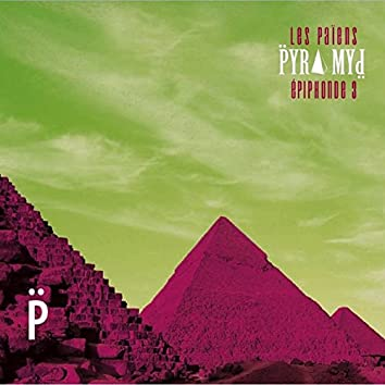 Épiphonde 3 : pyramyd