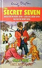 Secret Seven : Three-in-One (Shock for the Secret Seven; Look Out Secret Seven; Fun for the Secret Seven)