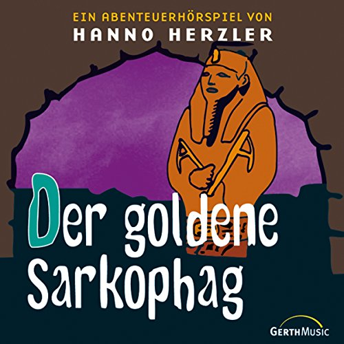 Der goldene Sarkophag audiobook cover art