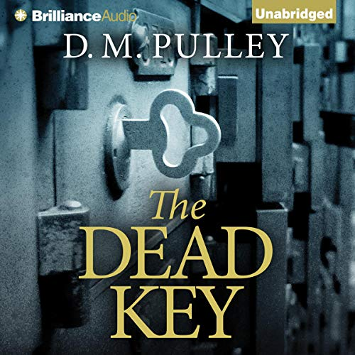 The Dead Key Audiobook By D. M. Pulley cover art