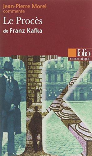 Le Procès de Franz Kafka (Essai et dossier)