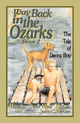 Way Back in the Ozarks: The Tale of Danny Boy (Country Classic)