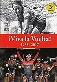 ¡Viva la Vuelta!: 1935-2017 (Leyenda)