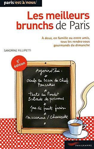 LES MEILLEURS BRUNCHS DE PARIS 2009