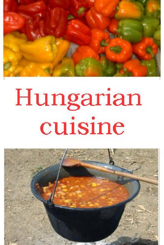 Hungarian Couisine (English Edition)