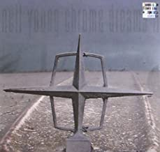 Chrome Dreams II CD/DVD Special Edition by Neil Young