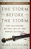 The Storm Before the Storm: The Beginning of...