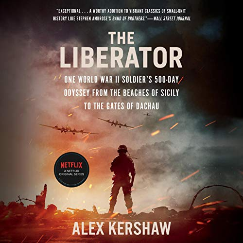 The Liberator Audiobook By Alex Kershaw cover art