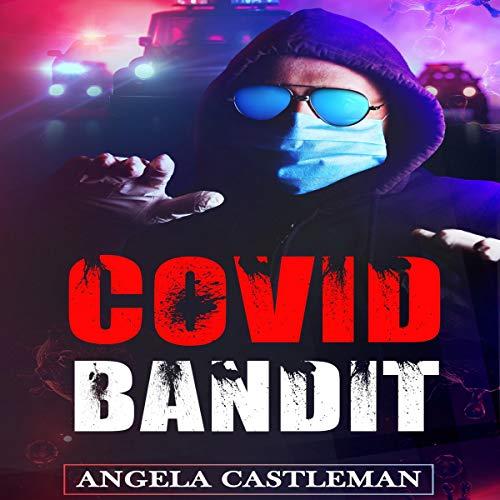 Covid Bandit cover art